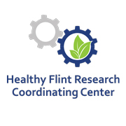 Healthy Flint Research Coordinating Center Community Dialogues